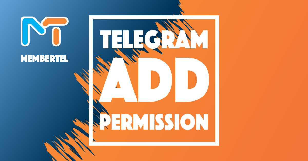 How to open add permission on telegram group?